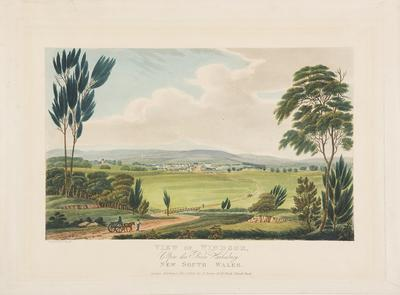 View of Windsor, upon the river Hawkesbury, New South Wales [from 'Views in Australia or New South Wales and Van Diemen's Land Delineated']